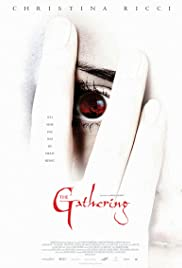 The Gathering (2002) Poster - Movie Forum, Cast, Reviews