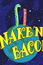 Image of Snake 'n' Bacon