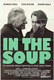 In the Soup (1992) Poster - Movie Forum, Cast, Reviews