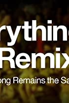 Image of Everything Is a Remix, Part I