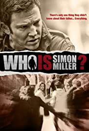 Who Is Simon Miller? (2011) Poster - Movie Forum, Cast, Reviews