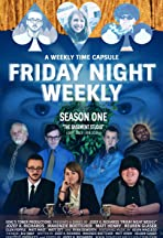 Friday Night Weekly