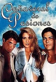 Cañaveral de pasiones Poster