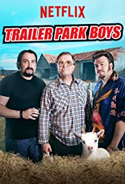 Trailer Park Boys Poster - TV Show Forum, Cast, Reviews