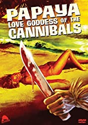 Papaya: Love Goddess of the Cannibals poster