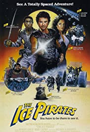 The Ice Pirates (1984) Poster - Movie Forum, Cast, Reviews