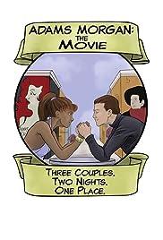 Adams Morgan: The Movie Poster