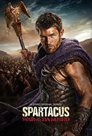 Spartacus: War of the Damned Poster - TV Show Forum, Cast, Reviews