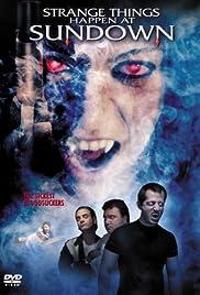 Strange Things Happen at Sundown(2003) Poster - Movie Forum, Cast, Reviews
