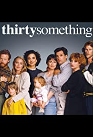 Thirtysomething Poster - TV Show Forum, Cast, Reviews