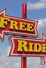Free Ride Poster - TV Show Forum, Cast, Reviews