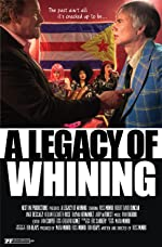 A Legacy of Whining(2016)