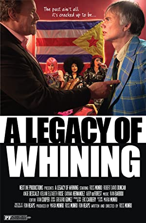 Permalink to Movie A Legacy of Whining (2016)