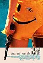 The Bad Batch(2017)