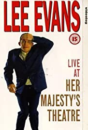 Lee Evans: Live at Her Majesty's (1994) Poster - Movie Forum, Cast, Reviews