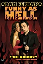 Image of Adam Ferrara: Funny as Hell