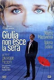 Giulia non esce la sera Poster
