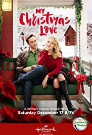 My Christmas Love (TV Movie 2016) - IMDb