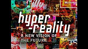 Hyper-Reality (2016)