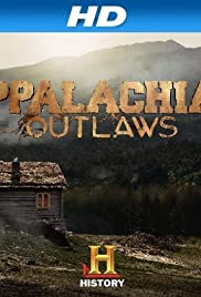 Appalachian Outlaws Poster - TV Show Forum, Cast, Reviews