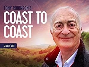 Tony Robinson: Coast to Coast Season 1 Episode 1
