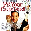 P.S. Your Cat Is Dead! (2002)