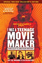 Image of I Was a Teenage Movie Maker: Don Glut's Amateur Movies
