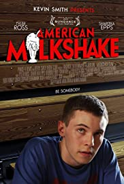 American Milkshake (2013) Poster - Movie Forum, Cast, Reviews