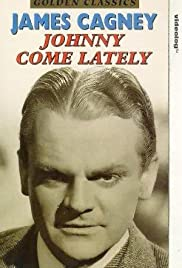 Johnny Come Lately (1943) Poster - Movie Forum, Cast, Reviews