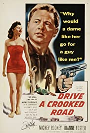 Drive a Crooked Road (1954) Poster - Movie Forum, Cast, Reviews