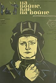 Na voyne, kak na voyne (1969) Poster - Movie Forum, Cast, Reviews