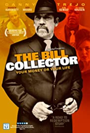 The Bill Collector (2010) Poster - Movie Forum, Cast, Reviews