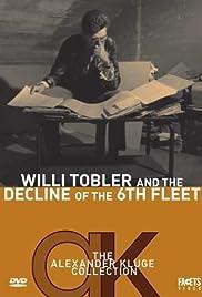 Willi Tobler und der Untergang der 6. Flotte Poster
