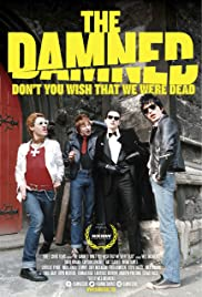 The Damned: Don't You Wish That We Were Dead Poster