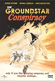 The Groundstar Conspiracy (1972) Poster - Movie Forum, Cast, Reviews