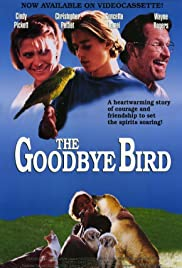 The Goodbye Bird (1993) Poster - Movie Forum, Cast, Reviews