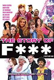 The Story of F*** (2010) Poster - Movie Forum, Cast, Reviews