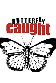 Butterfly Caught Poster