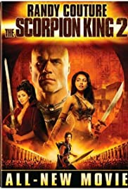 The Scorpion King: Rise of a Warrior (2008) Poster - Movie Forum, Cast, Reviews