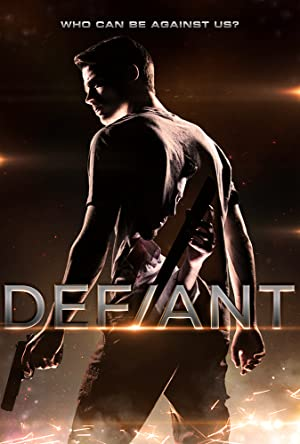 Permalink to Movie Defiant (2017)