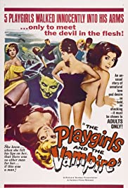 The Playgirls and the Vampire (1960) Poster - Movie Forum, Cast, Reviews