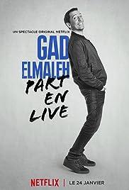 Gad Elmaleh – Part en Live en streaming