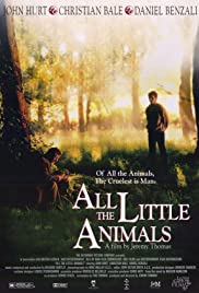 All the Little Animals (1998) Poster - Movie Forum, Cast, Reviews