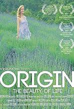 Origin: The Beauty of Life