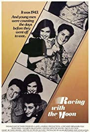 Racing with the Moon (1984) Poster - Movie Forum, Cast, Reviews