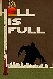 Hell Is Full (2010)