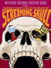"""""""Mystery Science Theater 3000: The Screaming Skull (#10.12)"""""""