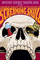 Image of Mystery Science Theater 3000: The Screaming Skull