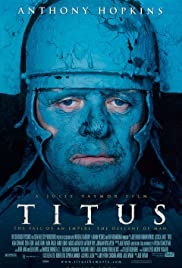Titus(1999) Poster - Movie Forum, Cast, Reviews