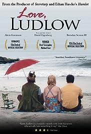 Love, Ludlow Poster